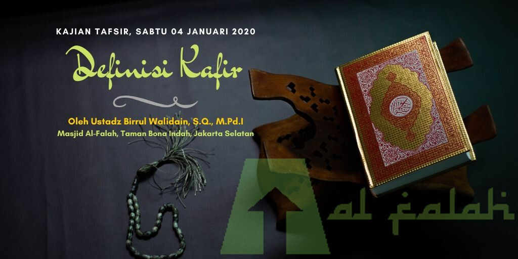 Kajian Tafsir Al Qur'an Mengenai 6 Definisi Kafir