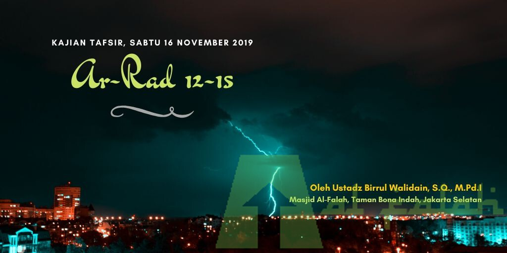 Kajian Tafsir Surah Ar-Rad Ayat 12 ~ 15